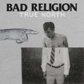 Albuma apskats: Bad Religion – True North